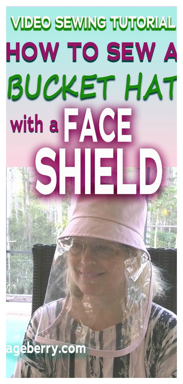 Bucket Hat with Face Shield Free Sewing Pattern and Video Tutorial